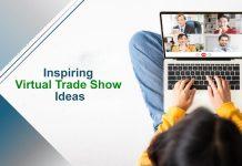 Top 10 Inspiring Virtual Trade Show Ideas for 2021