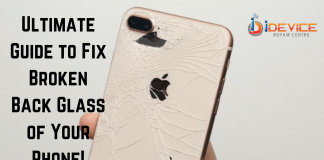 Ultimate Guide to Fix Broken Back Glass of Your Phone!